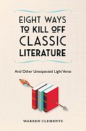 Eight Ways to Kill Off Classic Literature