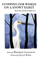 Stopping for Words on a Snowy Egret (2020)